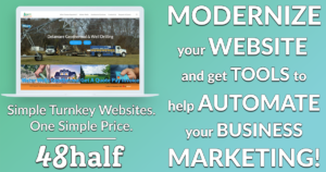 Let 48half Help Modernize Your Business Website & Marketing